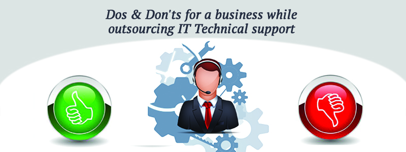 Dos & Don't s For Your Startup While Outsourcing IT Support