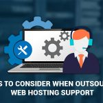 Outsourcing Web Hosting Support