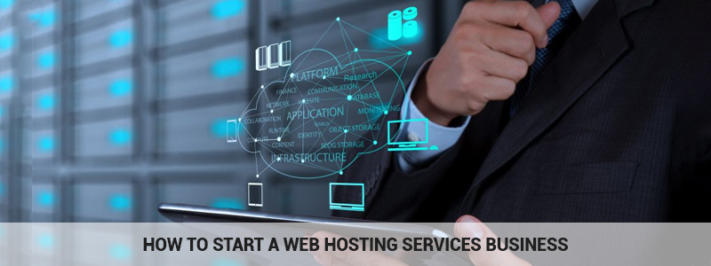 How to Start a Web Hosting Services Business in India?