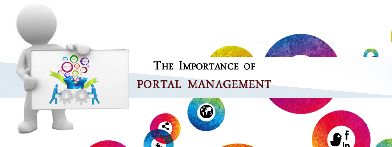 The importance of Portal Management