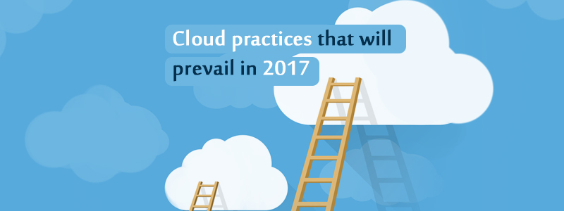 Cloud Implementation Consultation Practices that will Prevail in 2017
